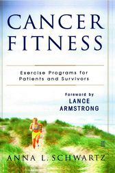 Cancer Fitness by Anna L. Schwartz