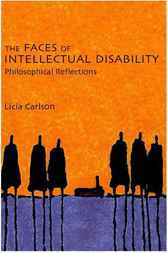 The Faces of Intellectual Disability by Licia Carlson