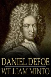 Daniel Defoe by William Minto