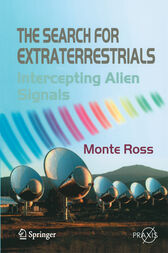 The Search for Extraterrestrials by Monte Ross