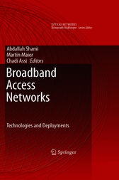 Broadband Access Networks by Abdallah Shami