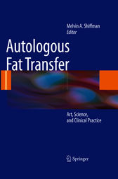 Autologous Fat Transfer by Melvin A. Shiffman