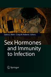 Sex Hormones and Immunity to Infection by Sabra L. Klein