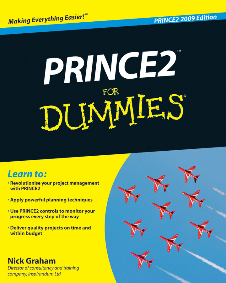 Download Ebook PRINCE2 For Dummies by Nick Graham Pdf