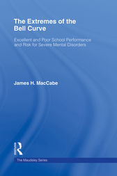 The Extremes of the Bell Curve: Excellent and Poor School Performance and Risk for Severe Mental Disorders