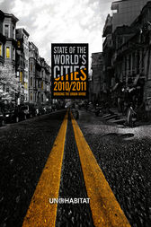 State of the World's Cities 2010/11 by UN-HABITAT