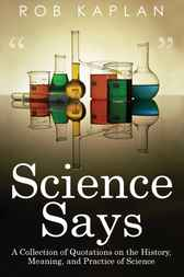 Science Says by Rob Kaplan