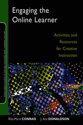 Engaging the Online Learner by Rita-Marie Conrad