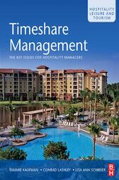 Timeshare Management: An Introduction to Vacation Ownership by Tammie Kaufman