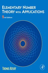 Elementary Number Theory with Applications by Thomas Koshy