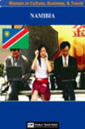 Namibia Women in Culture, Business & Travel by World Trade Press
