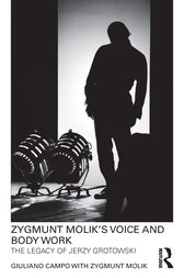 Zygmunt Molik's Voice and Body Work by Giuliano Campo