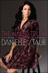 The Naked Truth by Danielle Staub