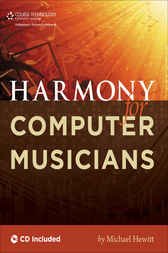 Harmony for Computer Musicians by Michael Hewitt