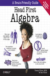 Head First Algebra by Tracey Pilone
