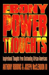 Ebony Power Thoughts by Joseph Mcclendon iii
