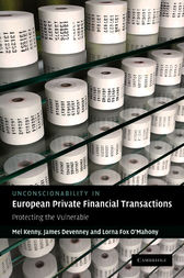 Unconscionability in European Private Financial Transactions by Mel Kenny