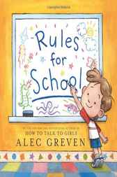 Rules for School by Alec Greven