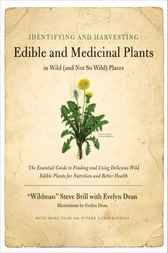 Identifying & Harvesting Edible and Medicinal Plants by Steve Brill