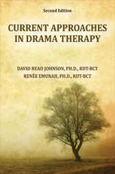 Current Approaches in Drama Therapy by David R. Johnson