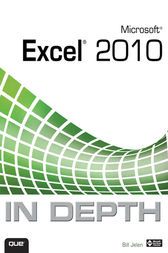 Microsoft Excel 2010 In Depth by Bill Jelen