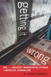 Getting It Wrong by W. Joseph Campbell