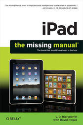 iPad: The Missing Manual by J. D. Biersdorfer