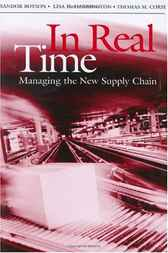 In Real Time: Managing the New Supply Chain by Sandor Boyson