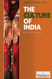 The Culture of India by Britannica Educational Publishing;  Kathleen Kuiper
