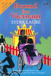 Bound for Vietnam by Lydia Laube
