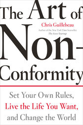 The Art of Non-Conformity by Chris Guillebeau