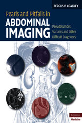 Pearls and Pitfalls in Abdominal Imaging by Fergus V. Coakley