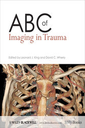 ABC of Imaging in Trauma by Leonard J. King