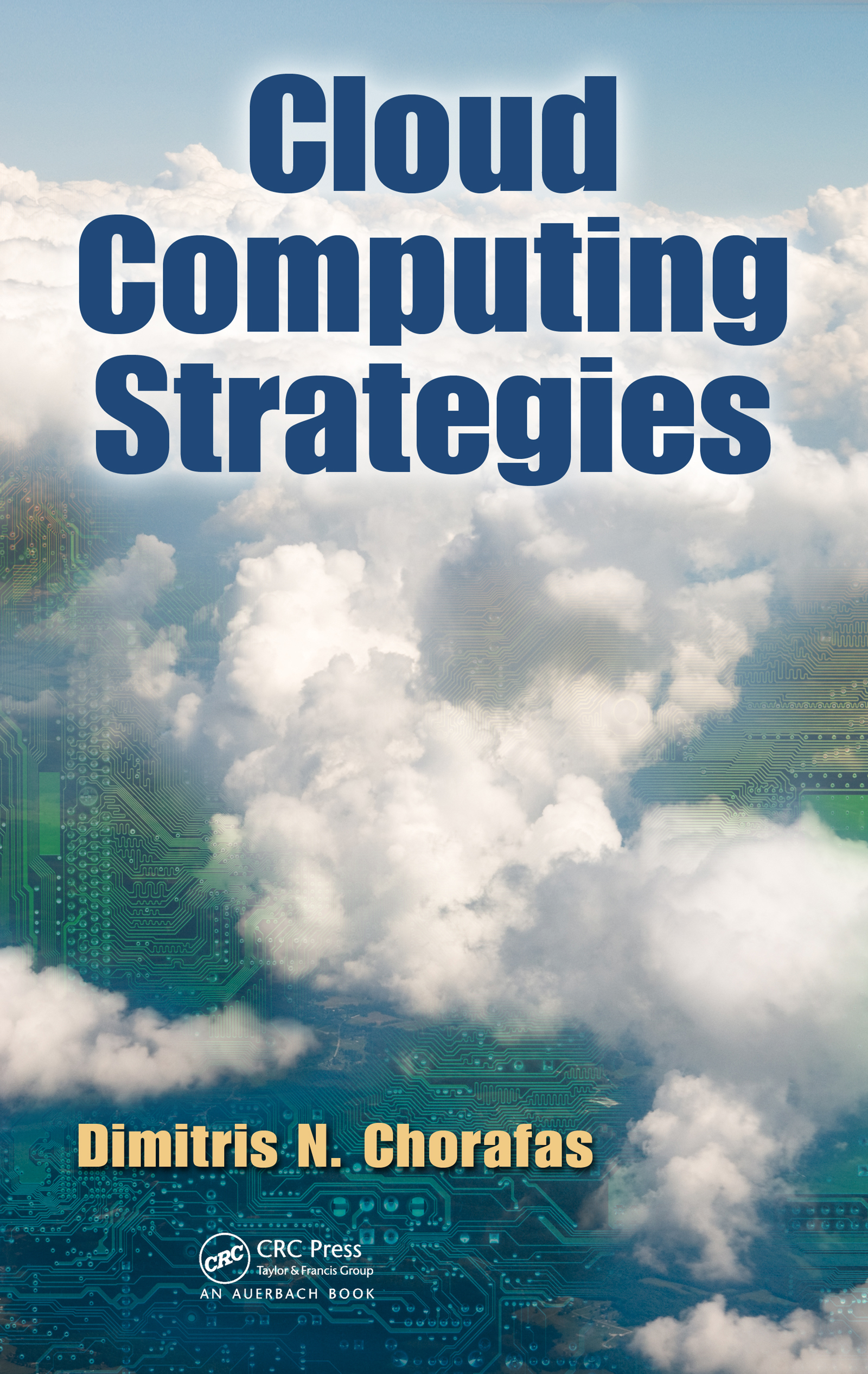 Download Ebook Cloud Computing Strategies by Dimitris N. Chorafas Pdf