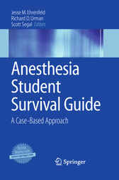 Anesthesia Student Survival Guide by Jesse M. Ehrenfeld
