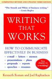 Writing That Works, 3rd Edition by Kenneth Roman