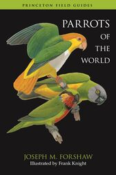 Parrots of the World by Joseph M. Forshaw