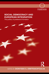 Social Democracy and European Integration by Dionyssis G. Dimitrakopoulos