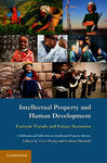 Intellectual Property and Human Development: Current Trends and Future Scenarios