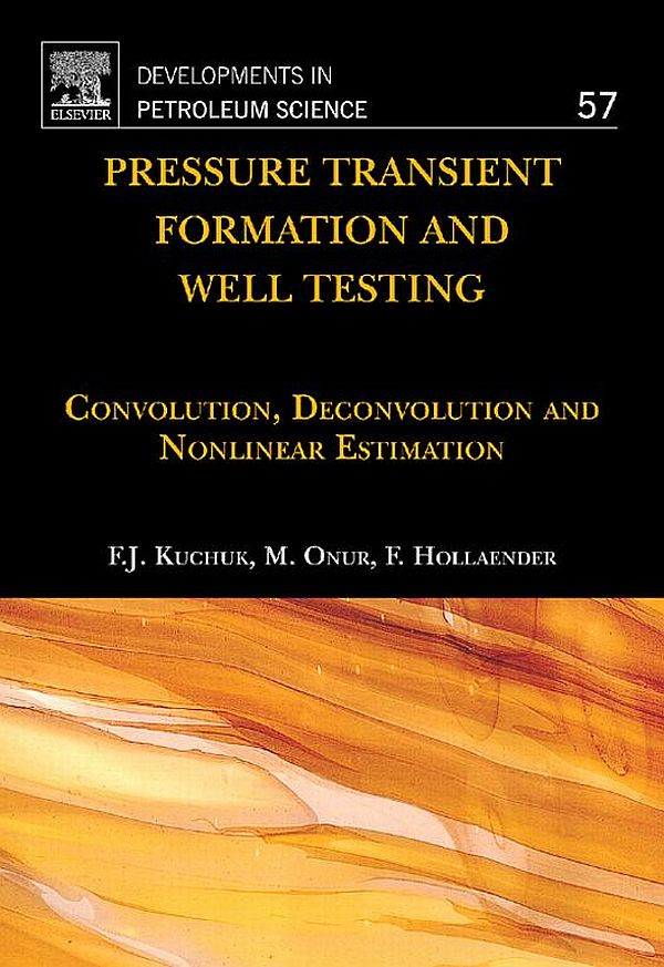 Download Ebook Pressure Transient Formation and Well Testing by Fikri J. Kuchuk Pdf