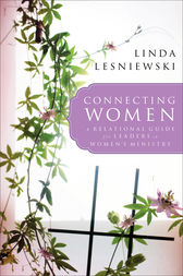 Connecting Women by Linda Lesniewski