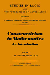 Constructivism in Mathematics, Vol 1 by A. S. Troelstra