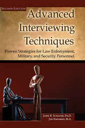 Advanced Interviewing Techniques by John R. Schafer