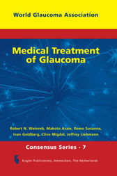 Medical Treatment of Glaucoma by R.N. Weinreb