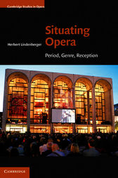 Situating Opera by Herbert Lindenberger