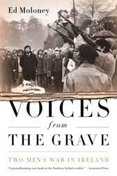 Voices from the Grave by Ed Moloney