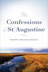 The Confessions of St. Augustine by Augustine