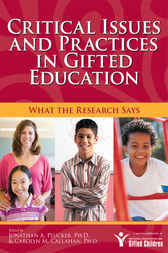 Critical Issues and Practices in Gifted Education by Jonathan Plucker
