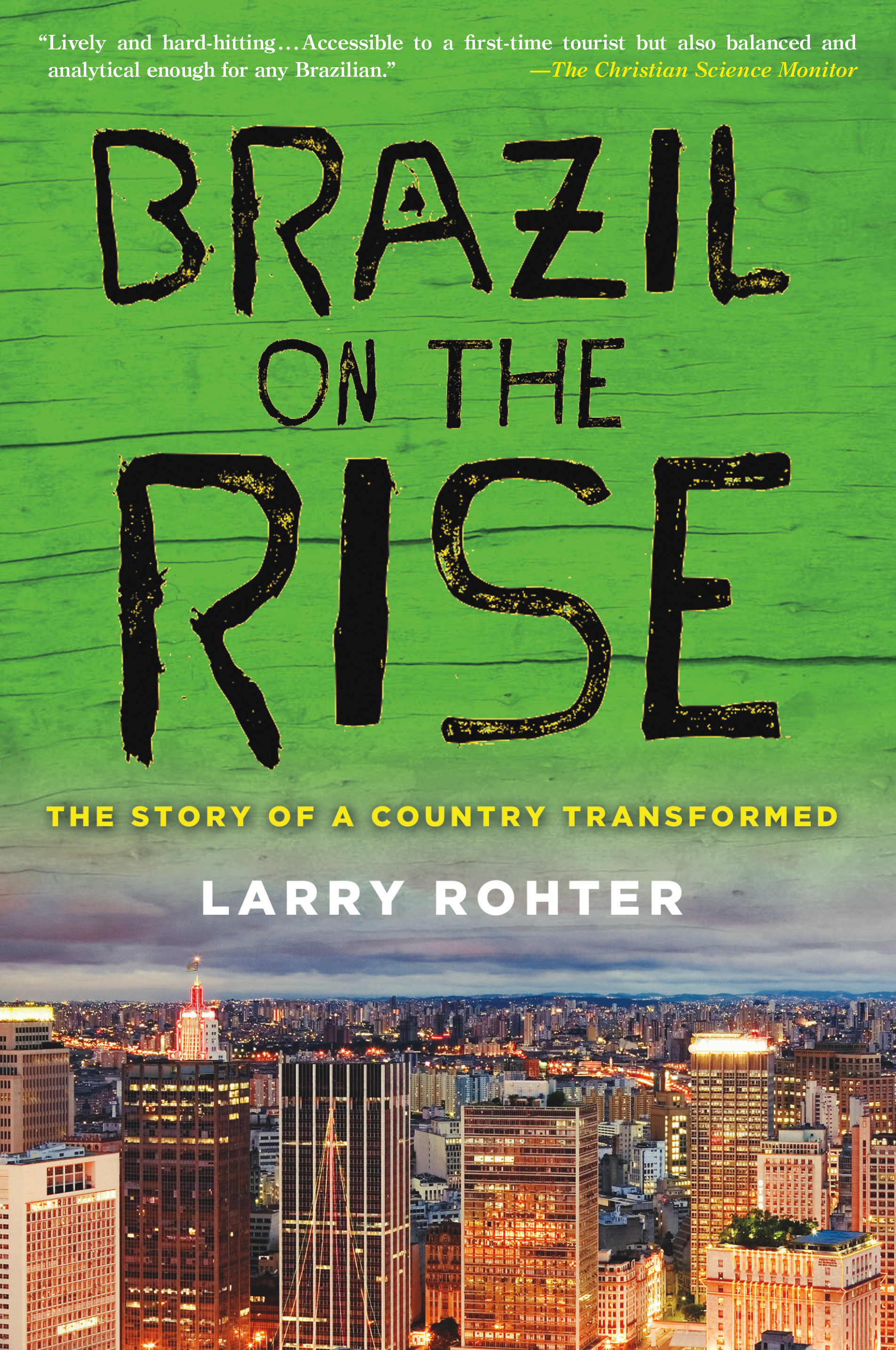 Download Ebook Brazil on the Rise by Larry Rohter Pdf