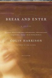 Break and Enter by Colin Harrison